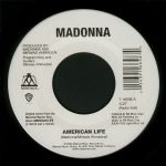 "AMERICAN LIFE   - USA  7"" VINYL (SEALED)"